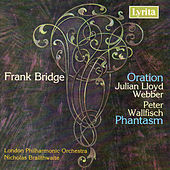 Bridge: Oration & Phatasm by London Philharmonic Orchestra