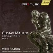 Gustav Mahler: Symphonies 1-9 & Adagio by SWR Sinfonieorchester Baden-Baden und Freiburg