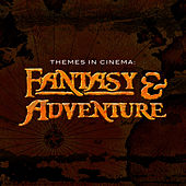 Themes in Cinema: Fantasy & Adventure by 101 Strings Orchestra