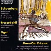 SCHOENBERG / FRESCOALDI / LIGETI: Organ Music by Various Artists