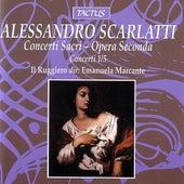 Scarlatti: Concerti Sacri - Opera Seconda. Concerti 1/5 von Il Ruggiero