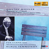Mahler: Symphony No. 4 G Major / Three Songs From