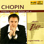Frederic Chopin Edition, Vol. 4 - Etudes (Mursky) by Eugene Mursky