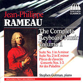 Rameau: The Complete Keyboard Music, Vol. 1 by Stephan Gutman