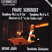 SCHUBERT: Symphony No. 5 / Symphony No. 6 / Overture in C major by Stockholm Sinfonietta