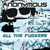 All The Fuckers by Anonymous (Classical)