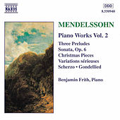 Piano Works Vol. 2 by Felix Mendelssohn