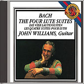 The Four Lute Suites of Johann Sebastian Bach by John Williams (Guitar)