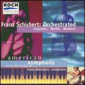 Orchestrated by Franz Schubert