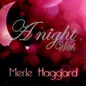 A Night With Merle Haggard by Merle Haggard