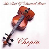 Chopin:The Best Of Classical Music by Various Artists
