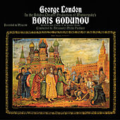 Mussorgsky: Boris Godunov by George London