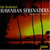 Dreams of Hawaii by Felix Mendelssohn