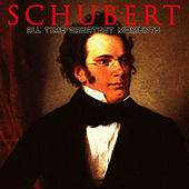 Schubert: All Time Greatest Moments by Franz Schubert