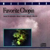 Favorite Chopin: Nocturnes, Waltzes, Mazurkas by Frederic Chopin