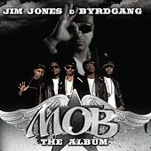 M.O.B. by Jim Jones