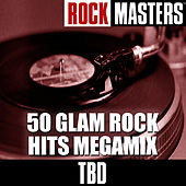 Rock Masters: 50 GLAM ROCK HITS MEGAMIX by Studio Group