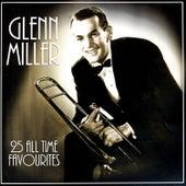 25 All Time Favourites by Glenn Miller