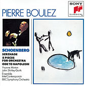 Schoenberg:  Serenade, Five Pieces for Orchestra, Ode to Napoleon by Various Artists