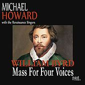 Byrd: Mass For Four Voices by Various Artists