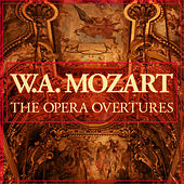 W.A. Mozart: The Opera Overtures by Various Artists