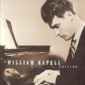 William Kapell Edition by William Kapell