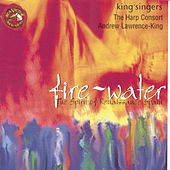 Fire and Water: The Spirit of Renaissance Spain by Various Artists