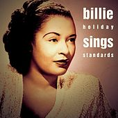 This Is Jazz #32: Billie Holiday Sings Standards by Billie Holiday