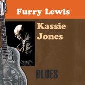 Kassie Jones by Furry Lewis