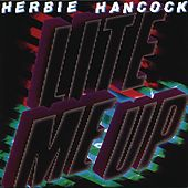 Lite Me Up by Herbie Hancock