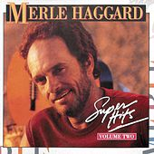 Super Hits Vol. 2 by Merle Haggard