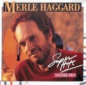 Super Hits Vol. 2 by Merle Haggard