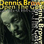 Open The Gate: Greatest Hits, Vol. 2 by Dennis Brown