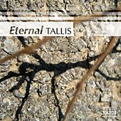 Eternal Tallis by Various Artists