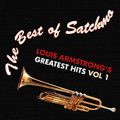 The Best of Satchmo: Louis Armstrong's -greatest Hits Vol. 1 by Louis Armstrong