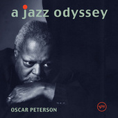 A Jazz Odyssey by Oscar Peterson