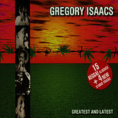 Greatest And Latest by Gregory Isaacs