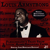 Fleischmann's Yeast Show & Louis' Home-Recorded Tapes by Louis Armstrong