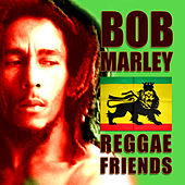 Reggae Friends by Various Artists