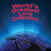 The World's Greatest Love Collection by Various Artists