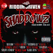 Riddim Driven: Shaddowz by Various Artists