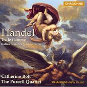 HANDEL: Trio Sonatas / Tra le fiamme / Notte placida e cheta by Various Artists