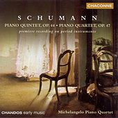 SCHUMANN: Piano Quintet, Op. 44 / Piano Quartet, Op. 47 (performed on period instruments) by Various Artists