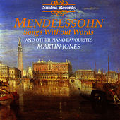 Mendelssohn: Songs Without Words by Martin Jones