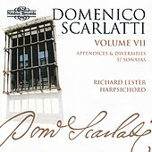 Domenico Scarlatti: The Complete Sonatas, Volume VII - Appendices and Diversities by Various Artists