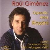 Giminéz: Rossini Operatic Arias by Raùl Giminéz