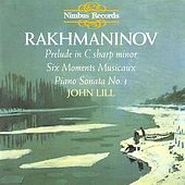 Rakhmaninov: Six Moments Musicaux / Piano Sonata No. 1 / Prelude in C sharp minor, Op. 3, No. 2 by John Lill