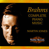 Brahms: Complete Piano Music by Martin Jones