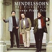 Mendelssohn: The Piano Trios by Vienna Piano Trio