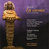 Gluck: La Corona by The Queen's Chamber Band